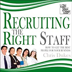 Recruiting the Right Staff