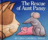 The Rescue of Aunt Pansy, Lisa Campbell Ernst, 0670817163