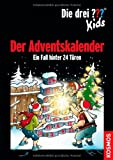 Die drei ??? Kids / Der Adventskalender: Ein Fall hinter 24 Türen