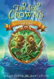 The Six Crowns: the Ice Gate of Spyre, Allan Jones, 0062006339