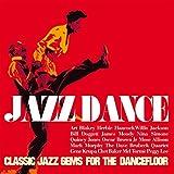 jazz gems - Jazz Dance (Classic Jazz Gems For The Dancefloor) [Remastered]