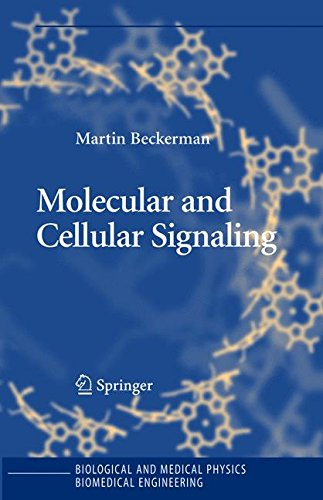 Molecular and Cellular Signaling (Biological and Medical Physics, Biomedical Engineering)