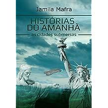 Histórias do Amanhã, As Cidades Submersas