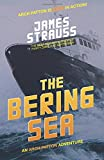 Arch Patton, The Bering Sea: An Arch Patton Thriller (Volume 2)