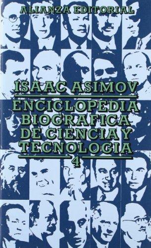 Descargar Libro Enciclopedia Biográfica De Ciencia Y Tecnología, 4 ) Isaac Asimov