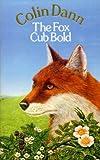 The Fox Cub Bold (Farthing Wood)