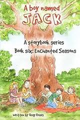 Enchanted Seasons: A Boy Named Jack- a storybook series - Book Six (Volume 6)