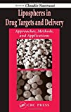 Lipospheres in Drug Targets and Delivery: Approaches, Methods, and Applications