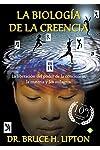 https://libros.plus/la-biologia-de-la-creencia-10a-edicion-aniversario/