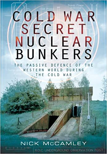 Map Of Uk Nuclear Bunkers.Cold War Secret Nuclear Bunkers Amazon Co Uk Nick Mccamley