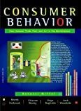 Consumer Behavior : How Humans Think, Feel, and Act in the Marketplace, Mittal, Banwari and Holbrook, Morris, 0979133602