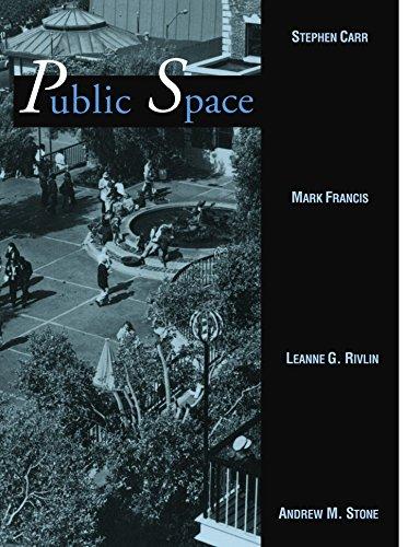 Public Space (Cambridge Series in Environment and Behavior)