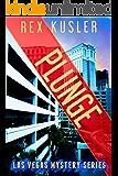Plunge (Las Vegas Mystery Book 7)