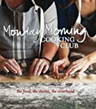 Monday Morning Cooking Club, Merelyn Frank Chalmers, 0980783526