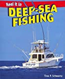 Deep-Sea Fishing, Tina P. Schwartz, 1448863538