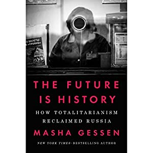 The Future Is History Audiobook