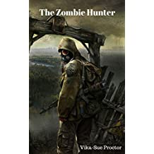 The Zombie Hunter: The Huntsman Series