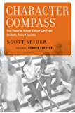 Character Compass: How Powerful School Culture Can Point Students Toward Success