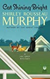 Cat Shining Bright: A Joe Grey Mystery <br>(Joe Grey Mystery Series)	 by  Shirley Rousseau Murphy in stock, buy online here