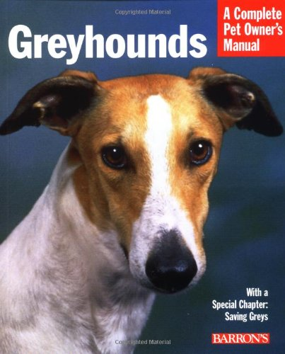 Greyhounds (Complete Pet Owner's Manuals) ebook