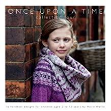 Once Upon a Time: 16 Handknit Designs for Children Aged 2 to 10 Years by Marie Wallin: Collection Four