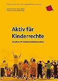 img - for Aktiv f r Kinderrechte: 20 Jahre UN-Kinderrrechtskonvention book / textbook / text book