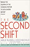 img - for The Second Shift by Arlie Hockschild (1997-05-03) book / textbook / text book