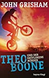 Theo Boone und der entflohene Mörder: Band 5 (Jugendbücher - Theo Boone, Band 5)