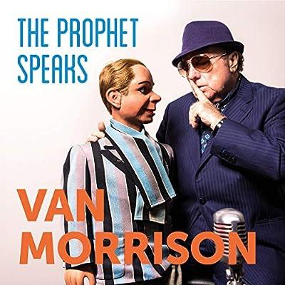 Van Morrison - The Prophet Speaks