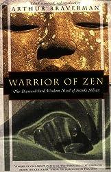 Warrior of Zen: The Diamond-Hard Wisdom Mind of Suzuki Shosan