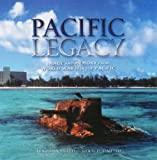 Pacific Legacy, Rex Alan Smith and Gerald A. Meehl, 0789207613