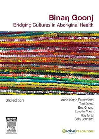 Binan goonj: bridging cultures in aboriginal health kindle.