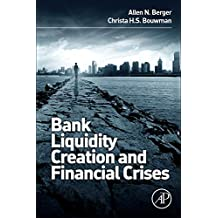 Bank Liquidity Creation and Financial Crises