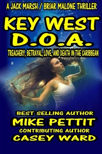Download Key West D.O.A.: Jack Marsh Action Thriller (Key West Action Thrillers) (Volume 6) pdf epub