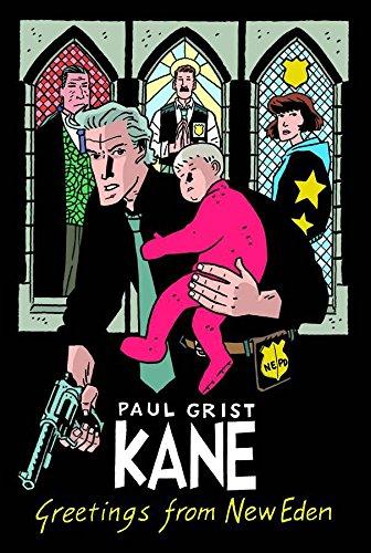Download Kane Volume 1: Greetings From New Eden PDF