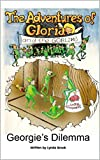 img - for Georgie's Dilemma (The Adventures of Gloria and the Goblins Book 2) book / textbook / text book