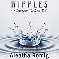 Ripples: A Consequences Stand-Alone Novel