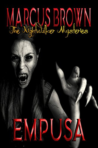Empusa - The Nightwalker Mysteries: Part Five