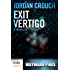 Wayward Pines: Exit Vertigo (Part 1, A Kindle Worlds Novella)