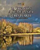 La Creación a Semejanza Trinitaria, Luis García Pimentel Cusi, 1453841717