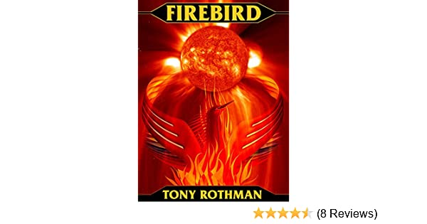 Amazon firebird ebook tony rothman kindle store fandeluxe Images