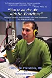 You're on the Air with Dr. Fratellone, Barbara Mendez and Patrick Fratellone, 0595326471