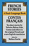 French Stories / Contes Français (A Dual-Language Book) (English and French Edition)