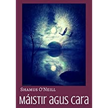 Máistir agus cara (Irish Edition)