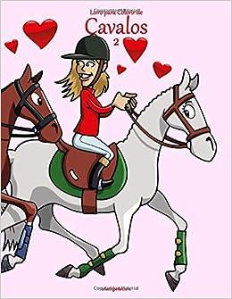 Livro Para Colorir De Cavalos 2 Portuguese Edition Nick Snels