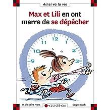 Max et Lili en ont marre de se dépêcher - Nº 103