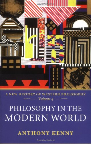 Philosophy in the Modern World: A New History of Western Philosophy, Volume 4 pdf epub