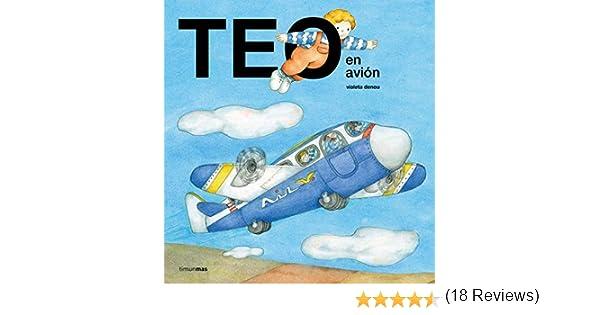 Teo en avión eBook: Denou, Violeta: Amazon.es: Tienda Kindle