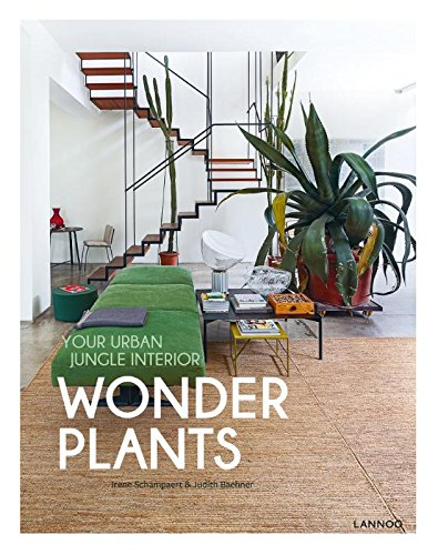Urban Jungle - Wonder Plants: Your Urban Jungle Interior