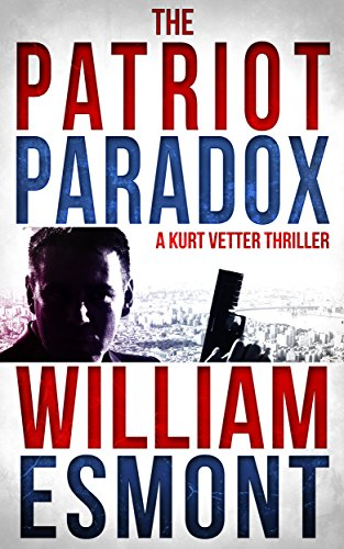 The Patriot Paradox (The Reluctant Hero Book 1) by [Esmont, William]